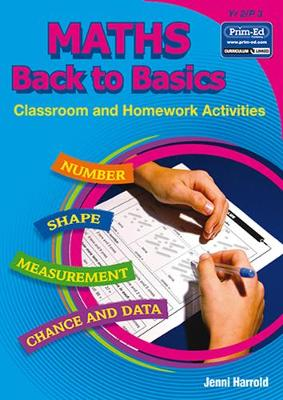 Maths Homework: Back to Basics Activities for Class and Home: Bk. B