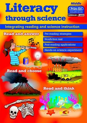 Literacy Through Science: Integrating Reading and Science Instruction: Middle