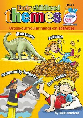 Early Childhood Themes 2: Book 2