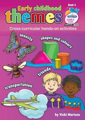 Early Childhood Themes 3: Book 3