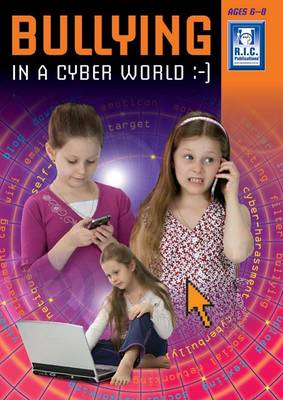 Bullying in the Cyber Age Lower: Lower