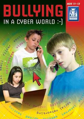 Bullying in the Cyber Age Upper