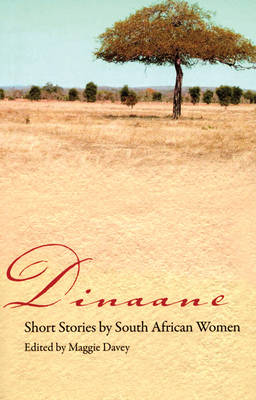 Dinaane: Short Stories by South African Women