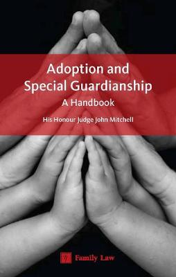 Adoption and Special Guardianship: A Permanency Handbook