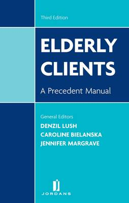Elderly Clients: A Precedent Manual
