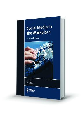Social Media in the Workplace: A Handbook