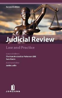 Judicial Review: Law and Practice Second edition