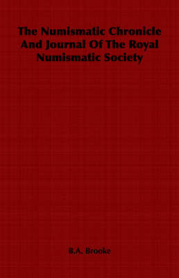 The Numismatic Chronicle And Journal Of The Royal Numismatic Society