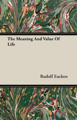 The Meaning And Value Of Life