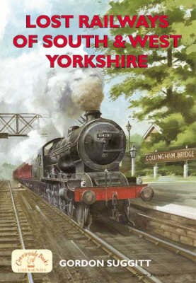 Lost Railways of South and West Yorkshire