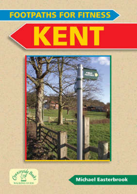 Footpaths for Fitness: Kent