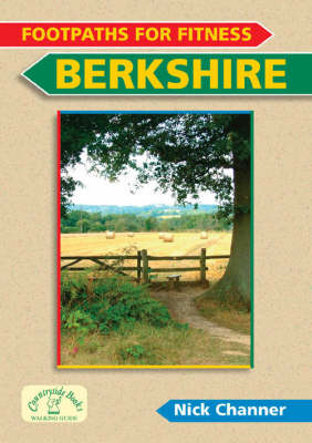 Footpaths for Fitness: Berkshire