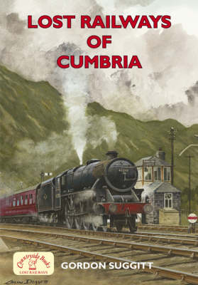 Lost Railways of Cumbria