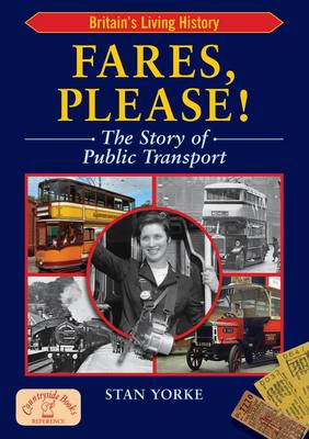 Fares Please!: The Story of Public Transport in Britain