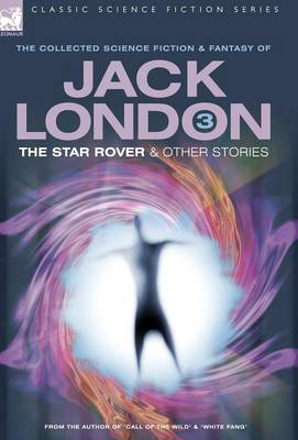 Jack London 3 - The Star Rover & Other Stories