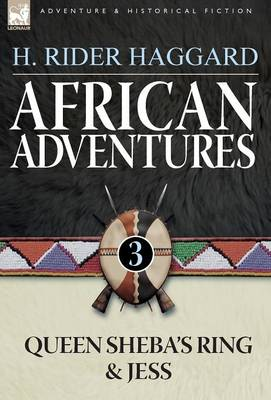 African Adventures: 3-Queen Sheba's Ring & Jess