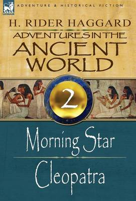 Adventures in the Ancient World: 2-Morning Star & Cleopatra