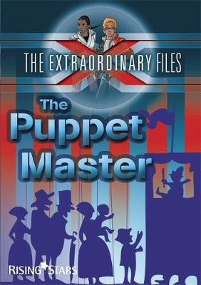 The Extraordinary Files: The Puppet Master