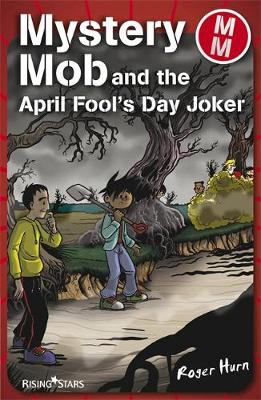 Mystery Mob and the April Fools Day Joker Series 2