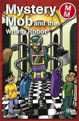 Mystery Mob and the Wrong Robot Series 2