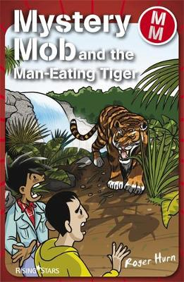 Mystery Mob and the Man Eating Tiger Series 2