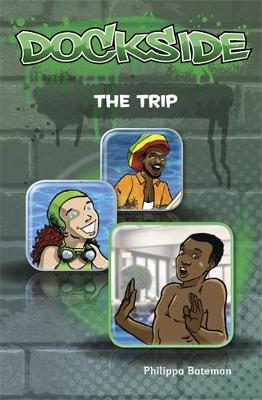 Dockside: The Trip (Stage 2 Book 2)
