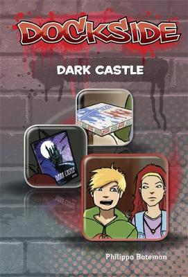 Dockside: Dark Castle (Stage 3 Book 7)