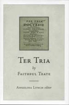 """Ter Tria"" by Faithful Teate"