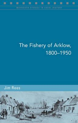 The Fishery of Arklow, 1800-1950