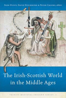 The Irish-Scottish World in the Middle Ages