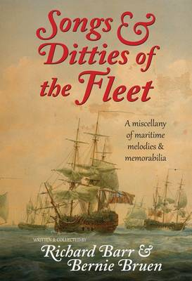 Songs & Ditties of the Fleet: A Miscellany of Maritime Melodies & Memorabilia