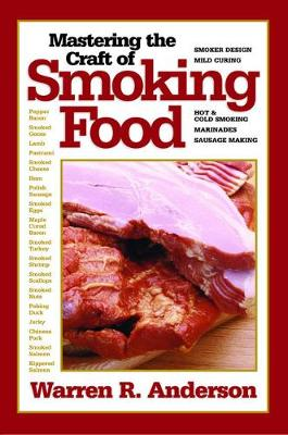 Mastering the Craft of Smoking Food