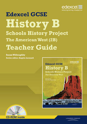 Edexcel GCSE History B: Schools History Project - American West (2B) Teacher Guide