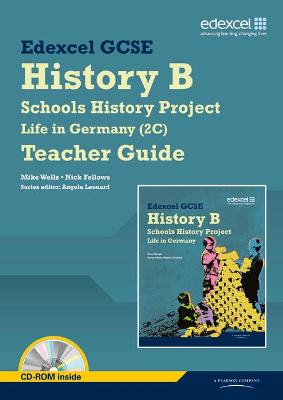 Edexcel GCSE History B: Schools History Project - Life in Germany (2C) Teacher Guide