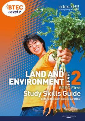 BTEC Level 2 First Land and Environment Study Skills Guide