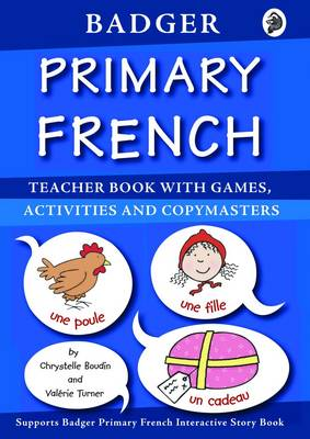 Badger Primary French: Teacher Book with Games, Activities and Copymasters
