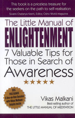 The Little Manual of Enlightenment: 7 Valuable Tips for Those in Search of Awareness