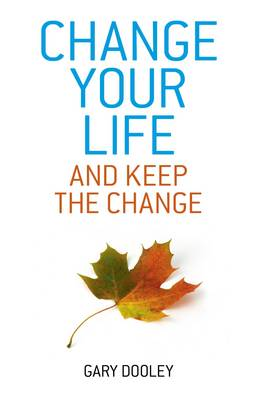 Change Your Life, and Keep the Change