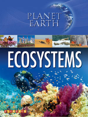 Planet Earth: Ecosystems