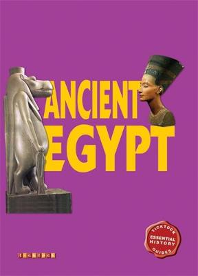 Essential History Guides: Ancient Egypt