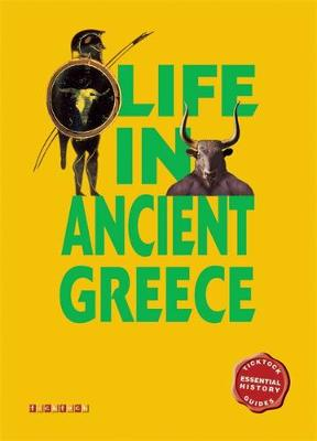 Essential History Guides: Life in Ancient Greece