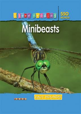 Fact Hounds 550 Words: Minibeasts