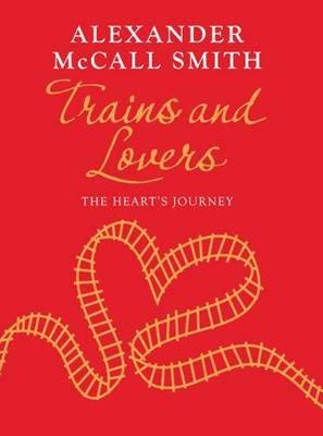 Trains and Lovers (with exclusive short story, only available at Foyles)