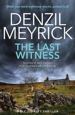 The Last Witness: A D.C.I. Daley Thriller
