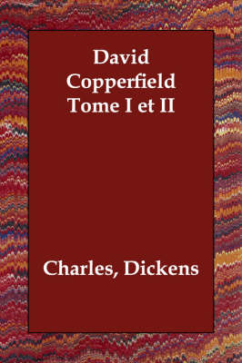 David Copperfield Tome I Et II