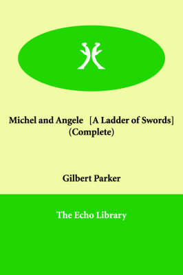 Michel and Angele [A Ladder of Swords] (Complete)