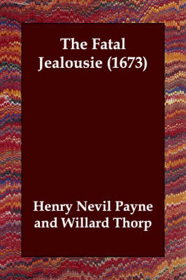 The Fatal Jealousie (1673)