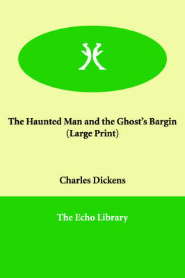 The Haunted Man and the Ghost's Bargin