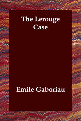 The Lerouge Case