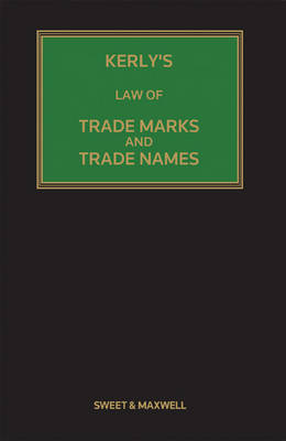 Kerly's Law of Trade Marks and Trade Names